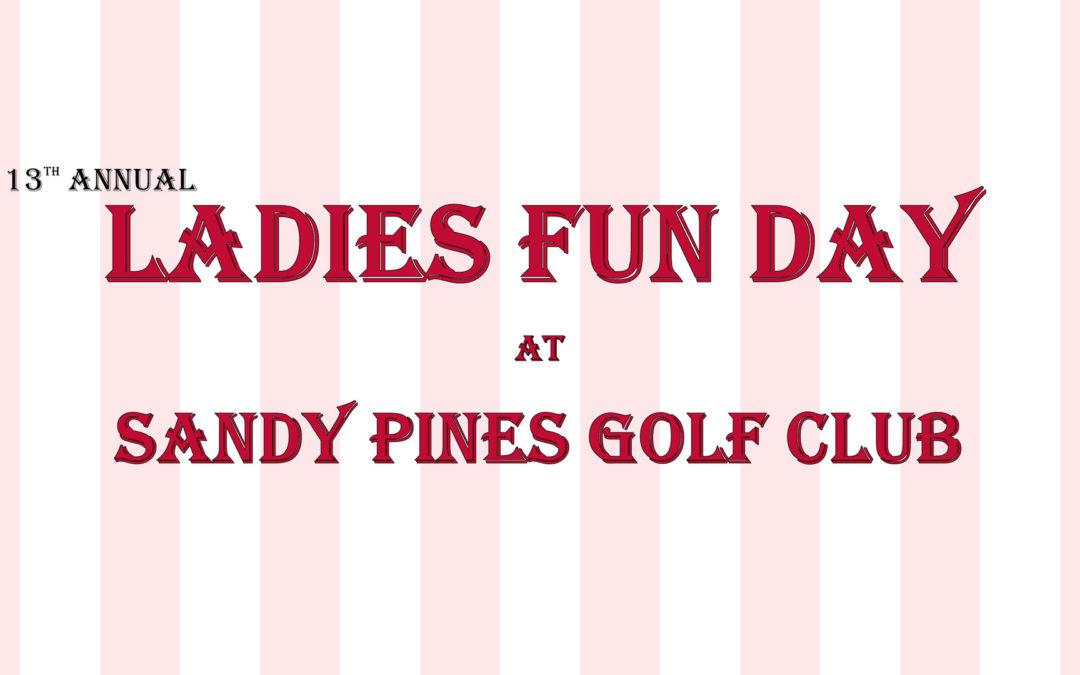 Ladies Fun Day 2021 Sign Ups Open!